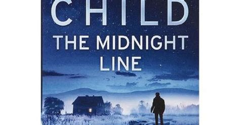 the midnight line jack 0593078187 read relax while you are waiting the midnight line by lee child jack reacher 22