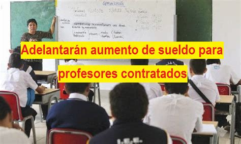 aumento de sueldo de profesores ucayali noticias adelantar 225 n aumento de sueldo para