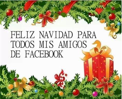 imagenes feliz navidad a todos mis amigos la navidad feliz navidad para todos mis amigos de facebook