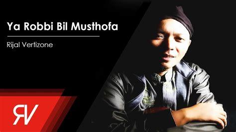 download lagu ya asyiqol musthofa rijal vertizone ya robbi bil musthofa official audio