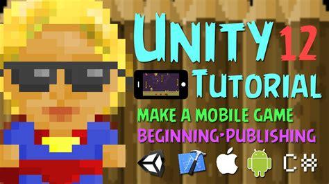 unity mobile tutorial unity mobile tutorial keegan part 12 menus