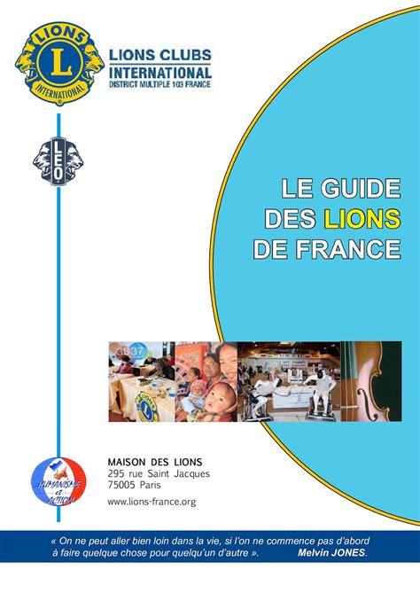 libro france le guide 97 calam 233 o guide des lions de france document 2830