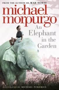 an elephant in the garden michael morpurgo