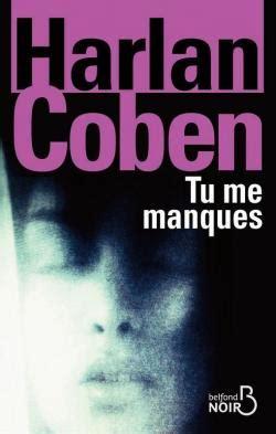 Resume Tu Me Manques Tu Me Manques Harlan Coben Babelio