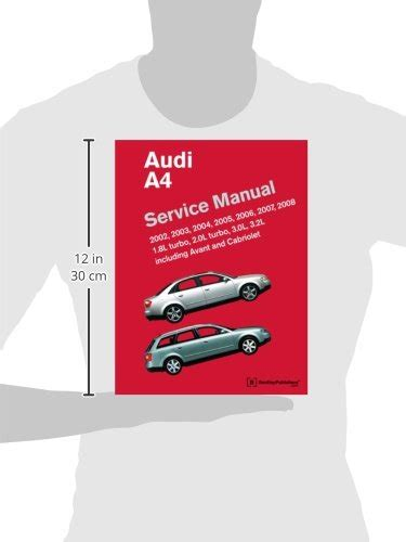 audi a4 service manual 2002 2003 2004 2005 2006 2007 import it all audi a4 service manual 2002 2003 2004 2005 2006 2007 2008 including avant and cabriolet