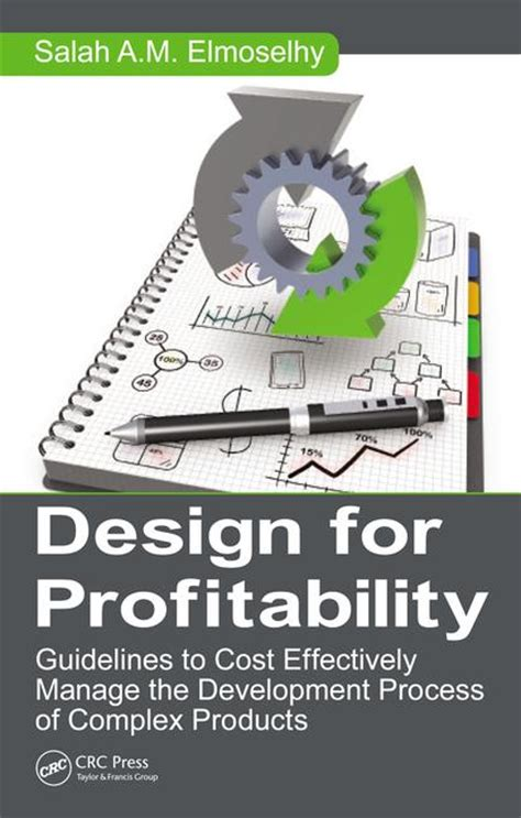 designing complex products with systems engineering processes and techniques books design for profitability guidelines to cost effectively