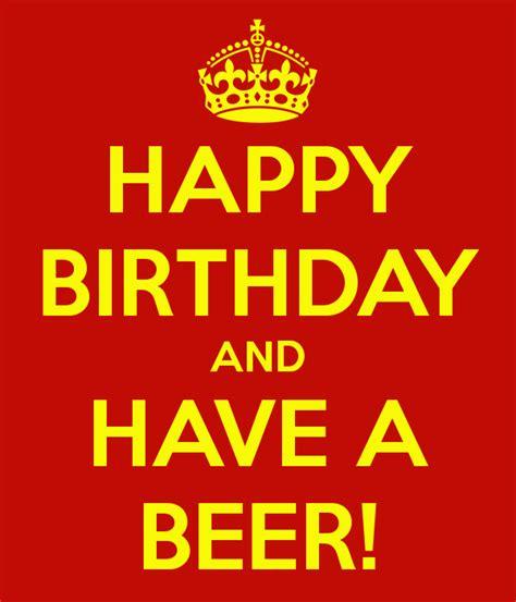 birthday drink wine happy birthday beer quotes quotesgram