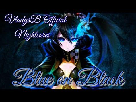 five finger death punch blue on black nightcore blue on black five finger death punch ナイトコア
