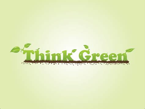 Think Green think green burnmind