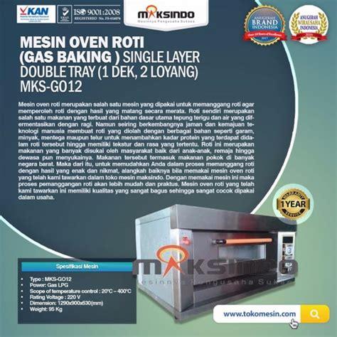 Oven Roti Di Surabaya jual mesin oven gas 2 loyang mks go12 di surabaya toko