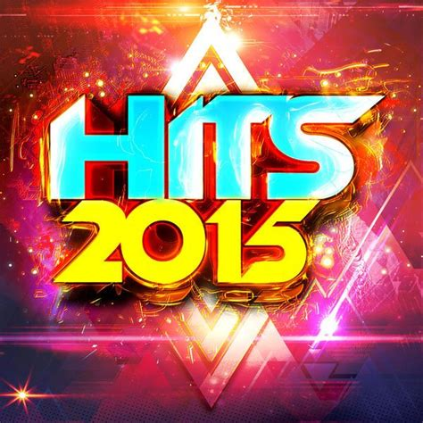 song in 2015 hits 2015 mp3 buy tracklist