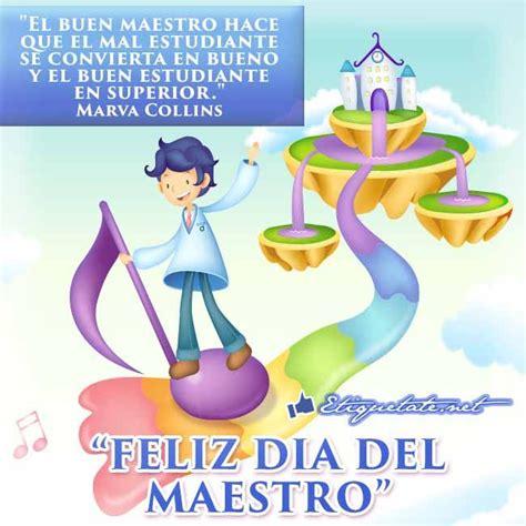 el dia de chu 10 best images about dia del maestro on frases bonito and d