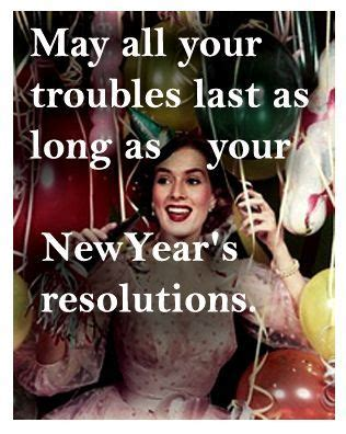 sarcastic new year images sweet new year resolution quotes happy new year quotes quotes and humor
