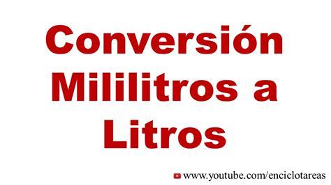 libro litros y litros de convertir de mililitros a litros ml a l youtube