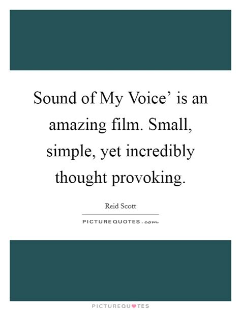 film quotes sound sound of my voice is an amazing film small simple yet