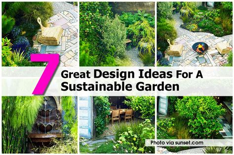 sustainable backyard design 7 great design ideas for a sustainable garden