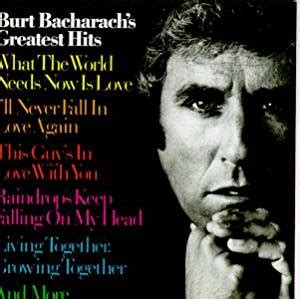 Burt Bacharach 2 Cd Best Of Anyone Who Had A burt bacharach burt bacharach s greatest hits