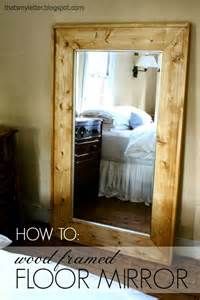 frame floor mirror how to add a wood frame to a large mirror