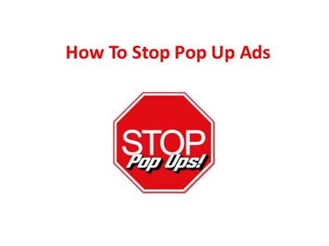 how to stop pop up ads on android phone how to stop pop up ads