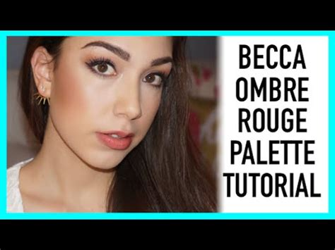 youtube tutorial ombre becca ombre rouge palette makeup tutorial youtube