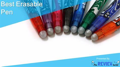 best erasable pens best erasable pen detailed reviews