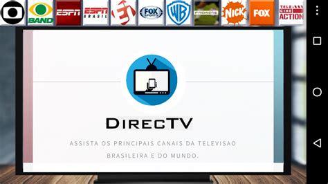 directv apk buscar tutoriais directv o melhor apk de tv para android