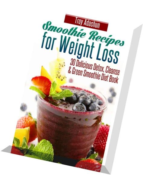 Free Detox Diets For Weight Loss by Green Smoothie Cleanse Book Almostrawvegancom