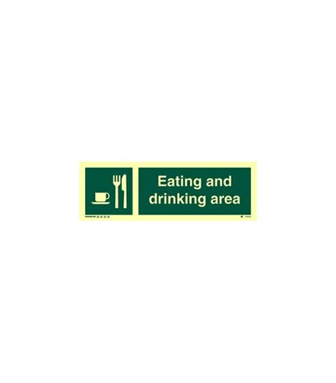 eating area safety signs photoluminescent rigid pvc eating and