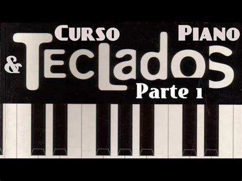 curso completo de piano curso de piano completo empieza desde cero 1 youtube