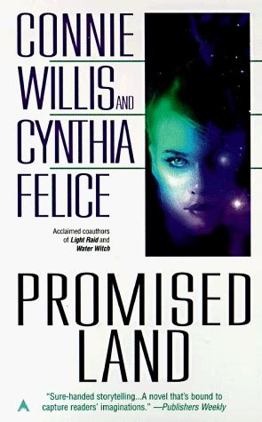 a promised books promised land by connie willis reviews discussion