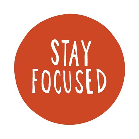 Stay On by Tips 6 Steps To Stay Focused At Work