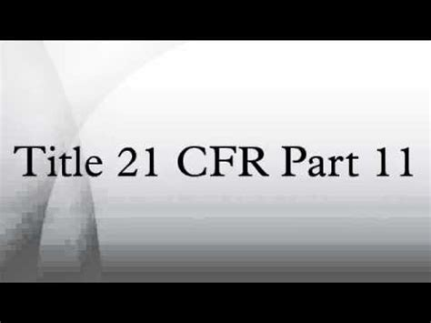 title 13 section 141 title 21 cfr part 11 youtube