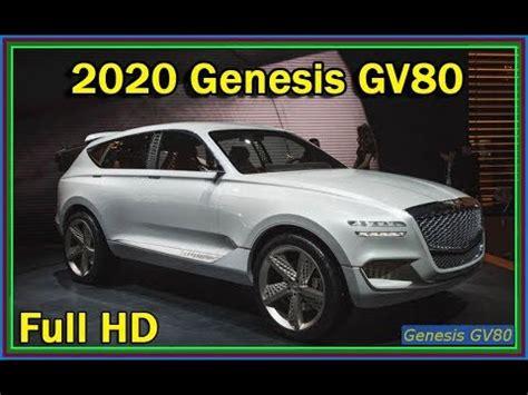 Hyundai Genesis Suv 2020 by 제네시스 Gv80 2020 2020 Hyundai Genesis Gv80 Suv Concept