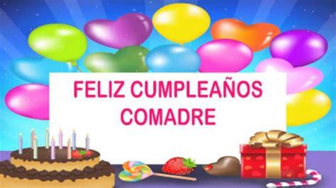 imagenes feliz cumpleaños graciela tarjetas de cumplea 241 os para una comadre muy especial
