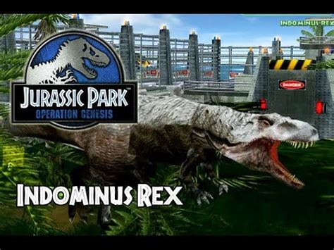 mod game jurassic park operation genesis jurassic park operation genesis indominus rex mod youtube