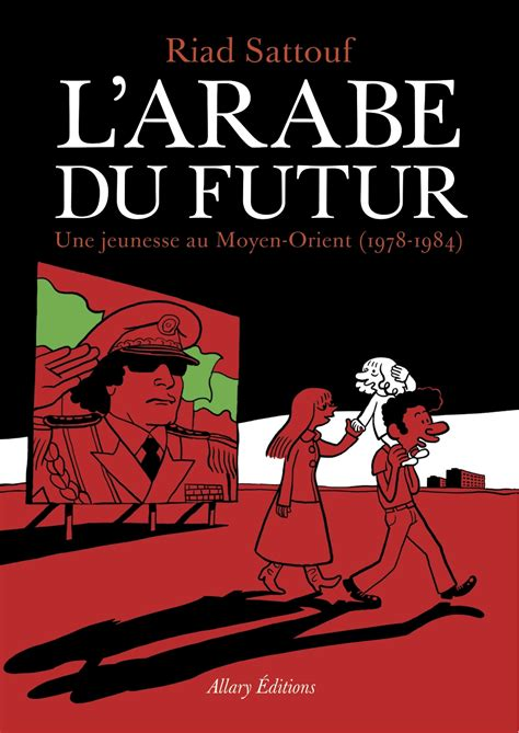 Future L by L Arabe Du Futur Allary Editions