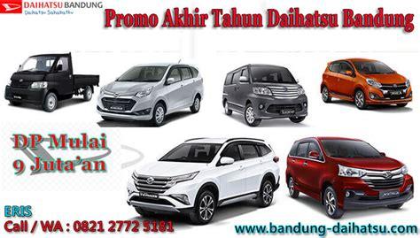 Promo Daihatsu Sigra Akhir Tahun daihatsu bandung info harga promo kredit daihatsu
