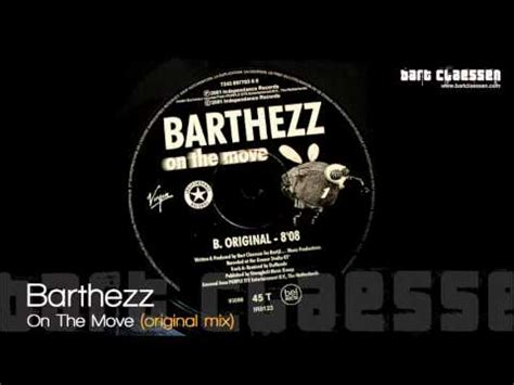 barthezz on the move barthezz on the move original mix official youtube
