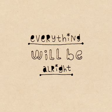 8tracks radio everything will be alright with you here 18 songs free and playlist
