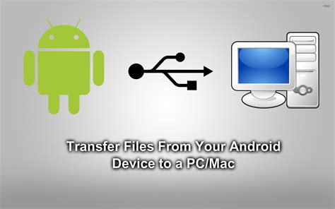 how to transfer files from your android device to pc mac