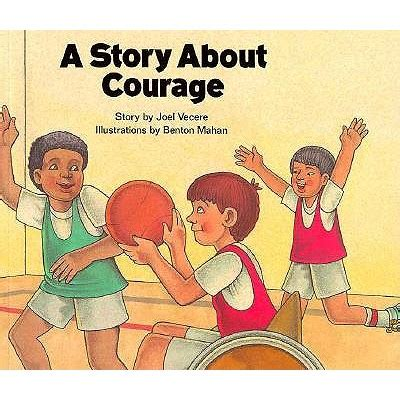 picture books about courage story about courage by joel vecere milone reviews