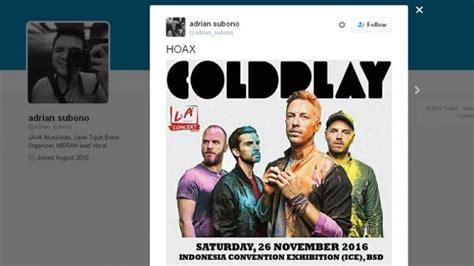 coldplay konser di indonesia kabar coldplay konser di indonesia ternyata hoax