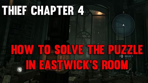 solve the room thief walkthrough chapter 4 how to solve the puzzle in eastwick s room
