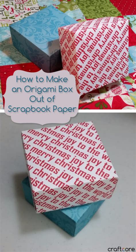 Make Box Out Of Paper - how to make an origami box out of scrapbook paper