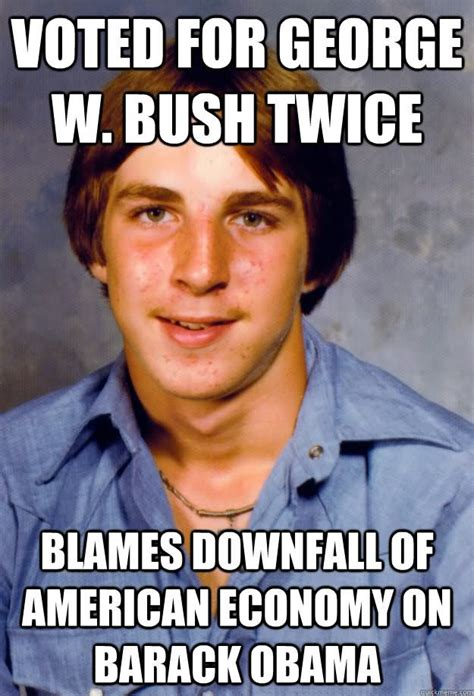 W Meme - 30 very funny george bush meme photos and images that will