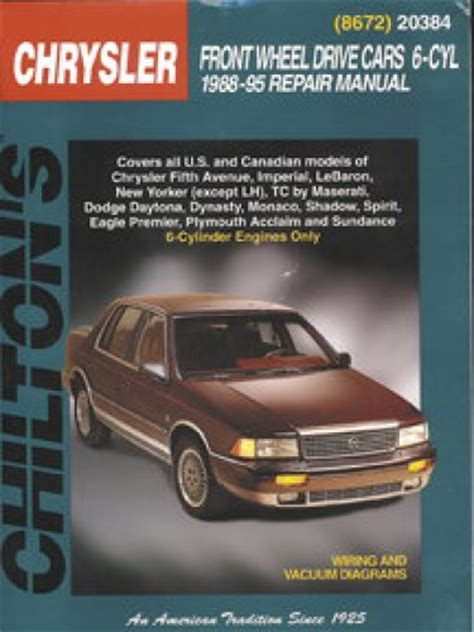 chilton car manuals free download 1995 dodge spirit auto manual chilton chrysler front wheel drive cars 6 cyl 1988 1995 repair manual