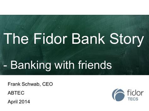 fridor bank the fidor bank story frank schwab fidor tecs ag