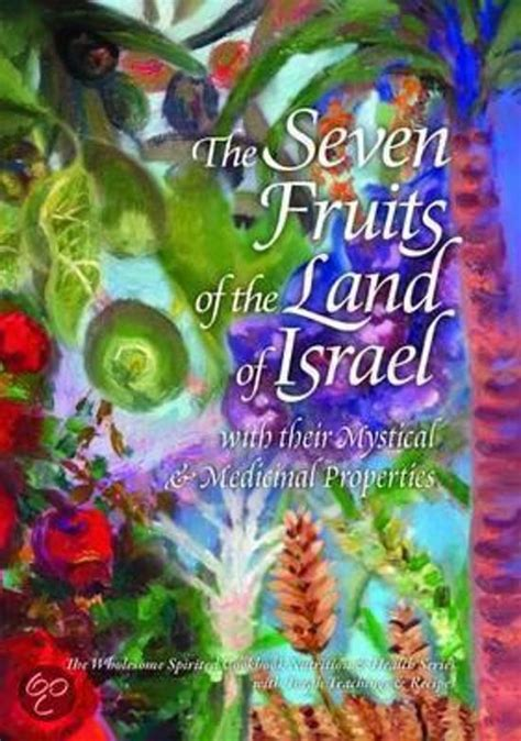 5 fruits of israel bol the seven fruits of the land of israel dvd s