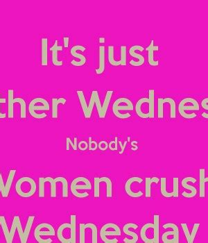 crush wednesday meme crush wednesday quotes quotesgram
