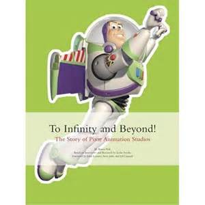 To Infinity And Beyond Images To Infinity And Beyond The Story Of Pixar Animation
